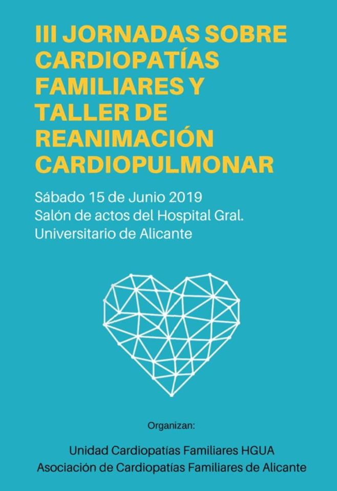 Jornadas de cardiopatías familiares de la Asociación Cardiopatías Familiares de Alicante